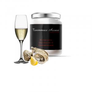 Sugo Ostriche e Champagne